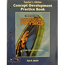 Conceptual Physics: Concept-Development Practice Book, Teacher's Edition