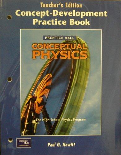 Conceptual Physics: Concept-Development Practice Book, Teachers Edition