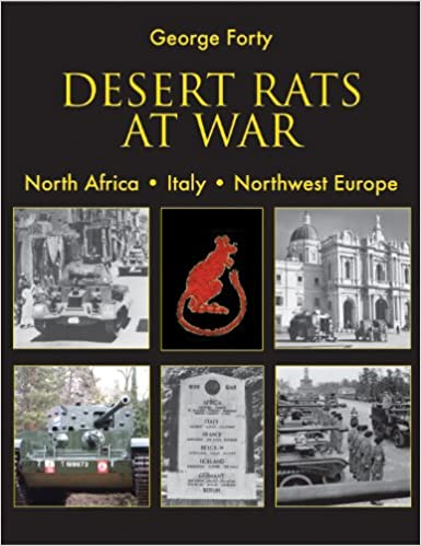 Desert Rats at War: North Africa. Italy. Northwest Europe