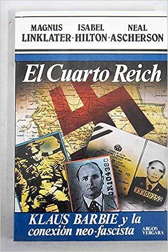El cuarto Reich: Klaus Barbi y conexión neo-fascista: Amazon.co.uk ...