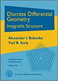 img - for Discrete Differential Geometry (Graduate Studies in Mathematics) by Alexander I. Bobenko and Yuri B. Suris (2008-12-16) book / textbook / text book