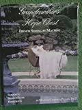 Grandmother's Hope Chest, Martha C. Pullen, 1878048015