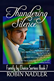 Thundering Silence (Family by Choice Book 7)