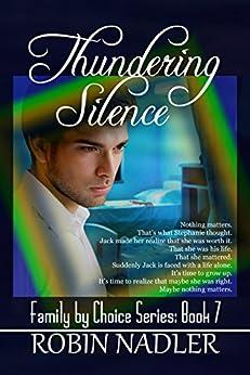 Thundering Silence (Family by Choice Book 7) by [Nadler, Robin]