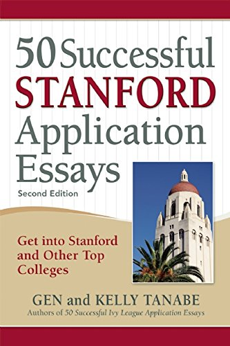 50 Successful Stanford Application Essays  Get Into Stanford And Other Top Colleges