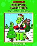 Feliz Navidad, Querido Dragón/ Merry Christmas, Dear Dragon (Dear Dragon Bilingual) (Spanish and English Edition)