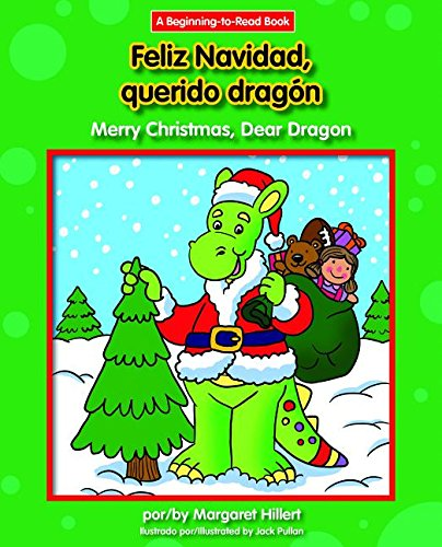 Feliz Navidad, Querido Dragón/ Merry Christmas, Dear Dragon (Dear Dragon Bilingual) (Spanish and English Edition) by Norwood House Pr