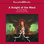 A Knight of the Word: Word and Void, Book 2 | Terry Brooks
