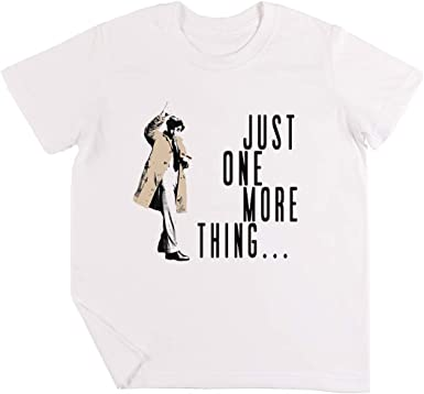 Just One More Thing Niños Chicos Chicas Unisexo Camiseta ...