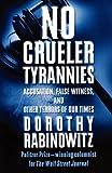 No Crueler Tyrannies, Dorothy Rabinowitz, 0743228405