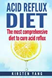 Acid Reflux Diet: The most comprehensive diet to - Best Reviews Guide