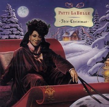 Patti Labelle - This Christmas - Amazon.com Music