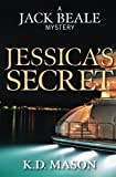 img - for Jessica's Secret (Jack Beale Mystery Series) (Volume 8) book / textbook / text book