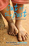 Out of the Dust: Story of an Unlikely Missionary