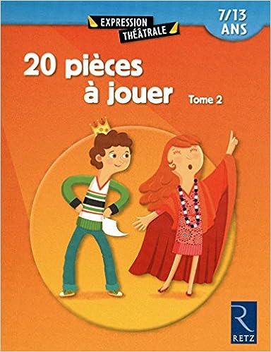 20 pièces à jouer - Tome 2
