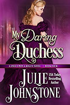 My Daring Duchess (Once Upon a Rogue Book 4) by [Johnstone, Julie]