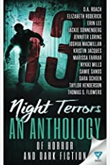 13 Night Terrors: An Anthology Of Horror And Dark Fiction (Thirteen Series) (Volume 3) Paperback