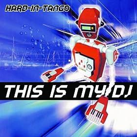 Amazon.com: This Is My DJ (Original Fisa Mix): Hard In