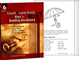 Greek and Latin Roots - Keys to Building Vocabulary