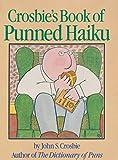 Crosbie's Book of Punned Haiku, John S. Crosbie, 0894801104