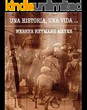 Una historia, una vida... (Spanish Edition)