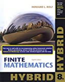 Finite Mathematics, Hybrid (with Enhanced WebAssign with EBook LOE Printed Access Card for One-Term Math and Science), Rolf, Howard L., 1285084640