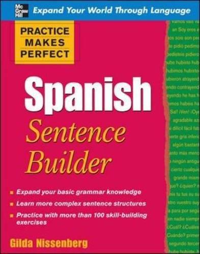 Practice Makes Perfect Spanish Sentence Builder (Practice Makes Perfect Series)