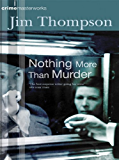 Nothing More Than Murder (CRIME MASTERWORKS) (English Edition)