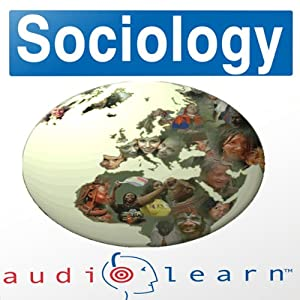Sociology AudioLearn Study Guide Audiobook