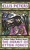 The Hermit of Eyton Forest, Ellis Peters, 0445403470