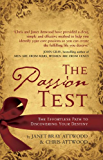The Passion Test: The Effortless Path to Discovering Your Destiny