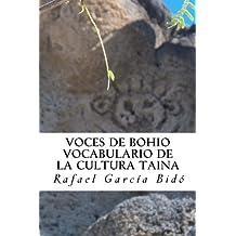 Vocabulario de la cultura taina: diccionario taino (Spanish Edition)