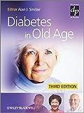 Diabetes in Old Age (Practical Diabetes) (2009-04-17)