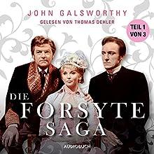 Die Forsyte Saga 1 Hörbuch von John Galsworthy Gesprochen von: Thomas Dehler