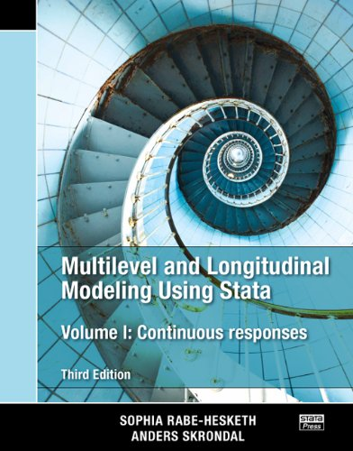 Multilevel and Longitudinal Modeling Using Stata, Volume I: Continuous Responses, Third Edition (Volume 1)