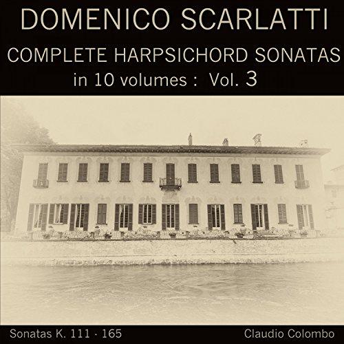 Complete Sonatas Harpsichord (Domenico Scarlatti: Complete Harpsichord Sonatas in 10 volumes, Vol. 3)