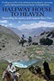 Halfway House to Heaven, Bill Colegrave, 1903071283
