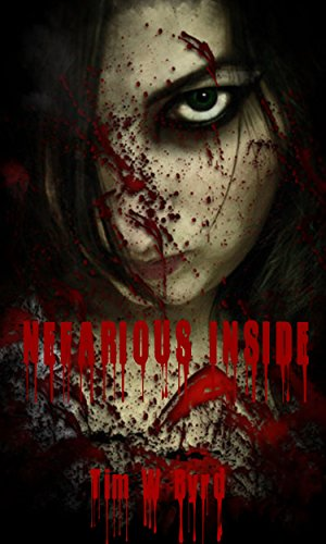 Book: Nefarious Inside - The Beginning by Tim W. Byrd