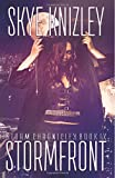 Stormfront (The Storm Chronicles) (Volume 9)