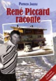 René Piccard raconte
