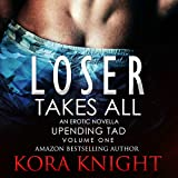 Kyпить Loser Takes All: Up-Ending Tad: A Journey of Erotic Discovery, Book 1 на Amazon.com