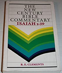Isaiah 1-39 (The New Century Bible Commentary Series)