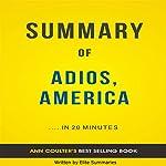 Adios, America: by Ann Coulter   Summary & Analysis   Elite Summaries