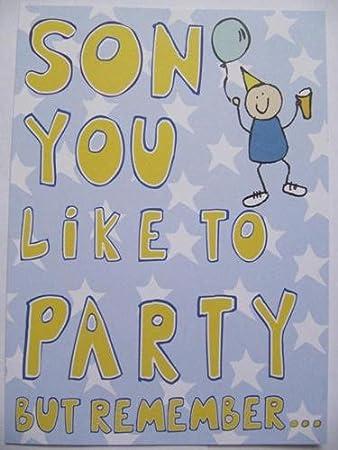 Super You Do Like To Party Sohn Aber Remember Lustig Geburtstag