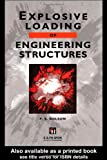 Explosions and Structures, P. S. Bulson, 041916930X