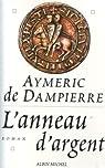 L'anneau d'argent par Dampierre