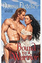 Bound to a Warrior (The Warrior King Book 1) Kindle Edition