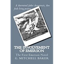 The Involvement of Emerson by Mr G. Mitchell Baker (2013-02-28)