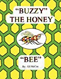 Buzzy the Honey Bee, Gil McCue, 1426919336