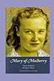 img - for Mary Of Mulberry book / textbook / text book